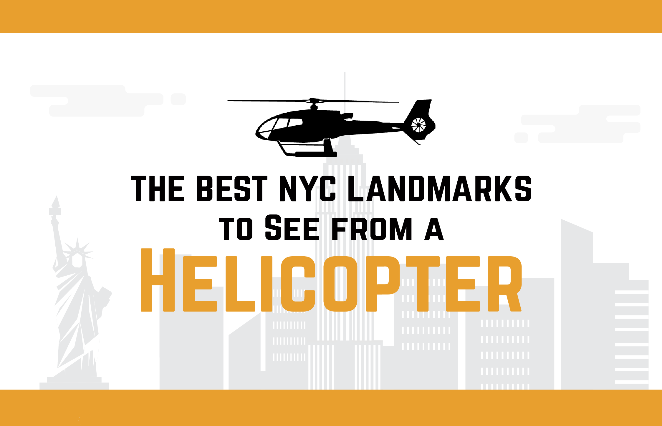 The Best NYC Landmarks to See from a Helicopter